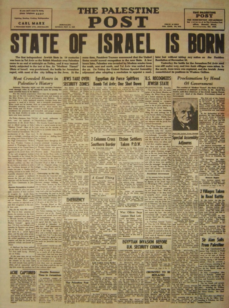 The famous edition of the Palestine Post (later the Jerusalem Post) on May 16, 1948--which recounted the events of the day before.