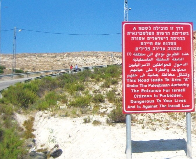 "Note that the sign clearly states that Area A is completely under Palestinian control--and that Israelis are prohibited ""by law"" from entering. Just like Mahmoud Abbas has always said--a new state of ""Palestine"" is to be ""Jew free."""