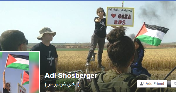 Adi Shosberger, Israeli leftist, taunting our troops on the Gaza Border a few days ago. Note the sign: Love Gaza, BDS.